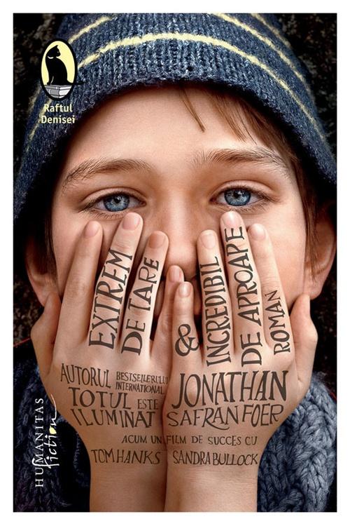 Jonathan Safran Foer, Extrem de tare şi incredibil de aproape