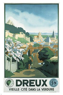 DREUX france VINTAGE travel poster 24X36 RUSTIC village exceptional RARE Brand New. 24x36 inches. Will ship in a tube. - Multiple item purchases are combined the next day and get a discount for domest
