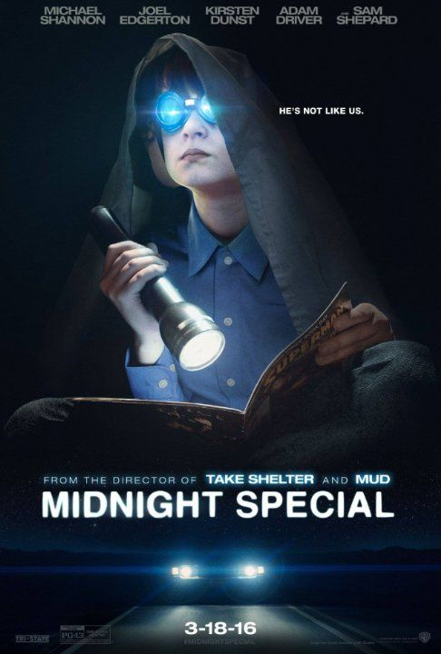 Midnight Special (2016) - A father and son go on the run after the dad learns his child possesses special powers.