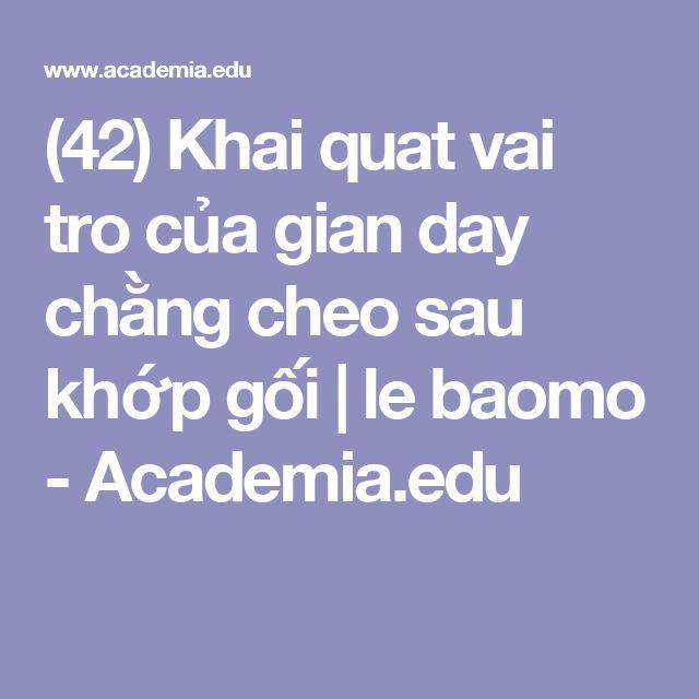 (42) Khai quat vai tro của gian day chằng cheo sau khớp gối | le baomo - Academia.edu