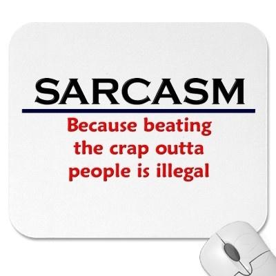 sarcasm?