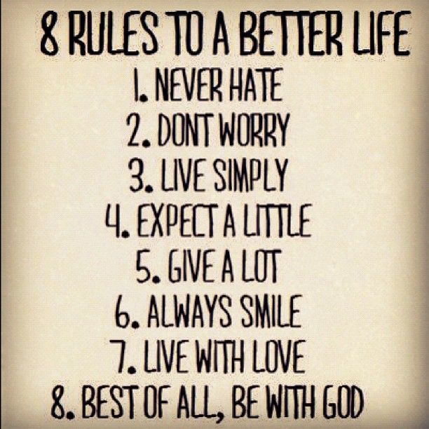 8 Rules. The last is my favorite! Be with god :)