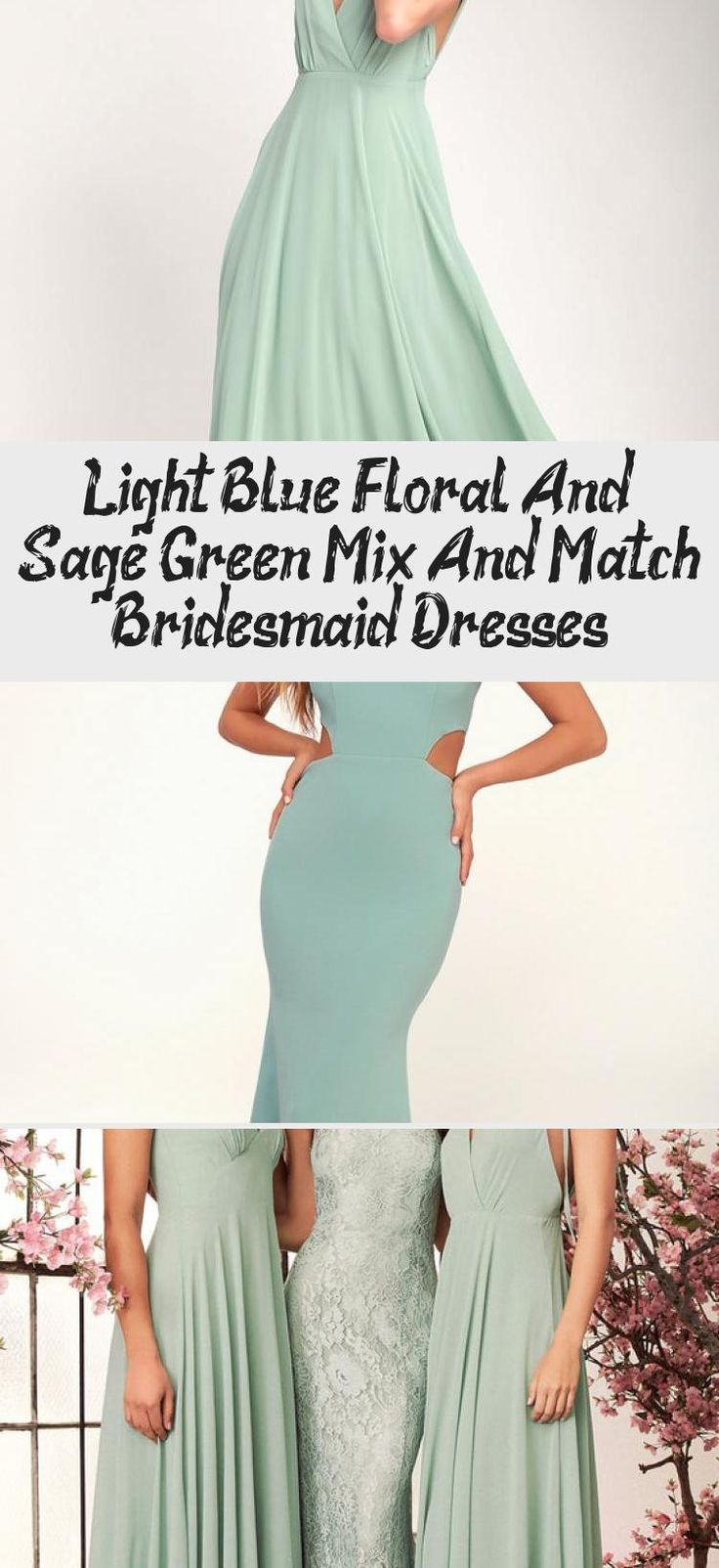 Blue floral and mist sage green mismatched bridesmaid dresses by Jenny Yoo #BridesmaidDressesFall #MaroonBridesmaidDresses #WeddingBridesmaidDresses #BridesmaidDressesTurquoise #NeutralBridesmaidDresses