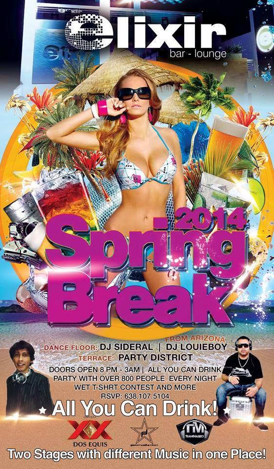 "Fiesta de Spring Break 2014 en Elixir Bar & Lounge con DJ Louie Boy ""Barra Libre"" 8pm - 3am concurso de Camisetas Mojadas"
