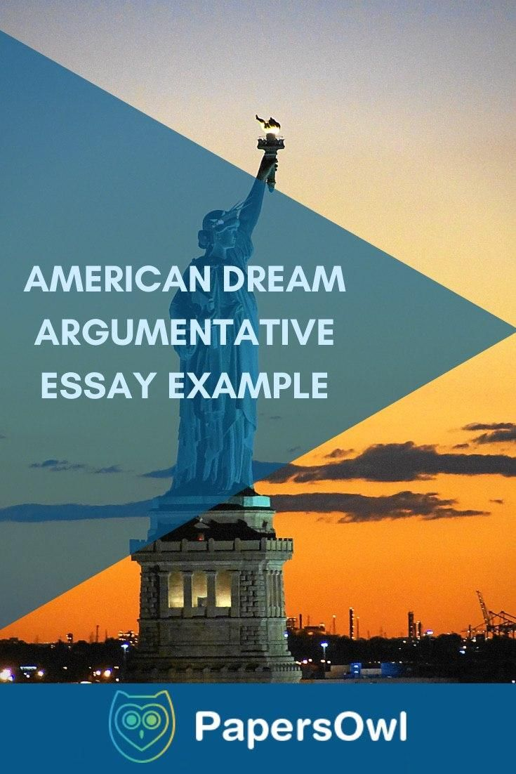 American Dream Argumentative Essay Example Best Writing Service Topics