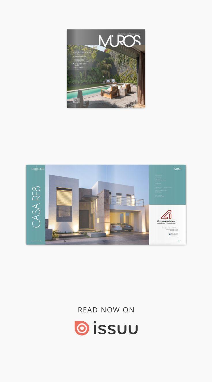 Revista Muros Arquitectura Diseño Interiorismo Edición 17 Junio - Julio 2015 Sonora México. Restaurantes, Casa Barrancas por Ezequiel Farca, Casa RF8 Grupo Arsciniest, Xcuincles, La Rioja Privada Briñas y mas...
