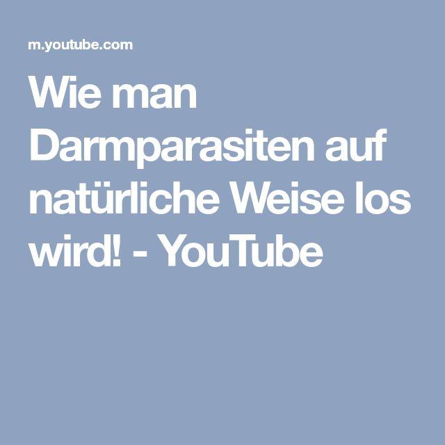 Wie man Darmparasiten auf natürliche Weise los wird! - YouTube