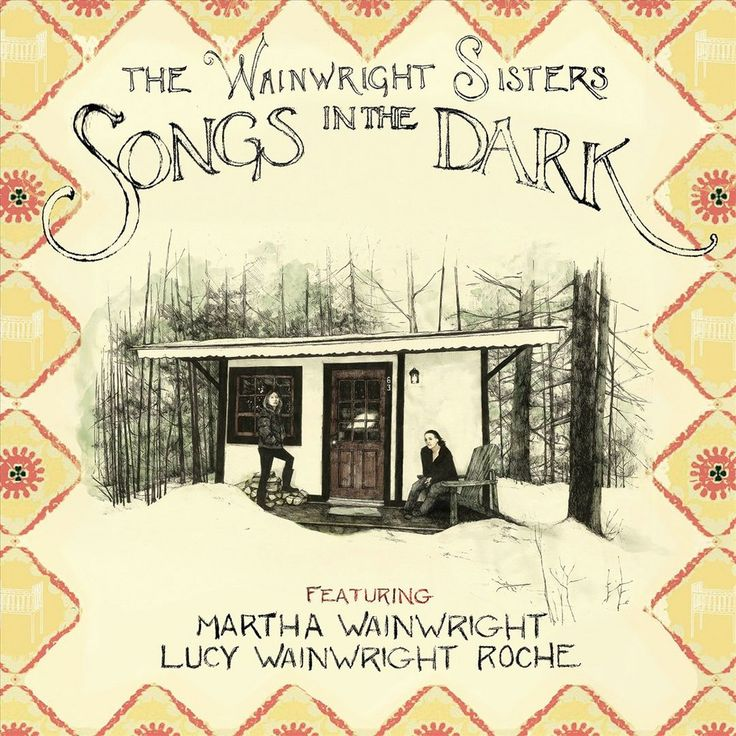 The Wainwright Sisters - Songs in the Dark (CD)