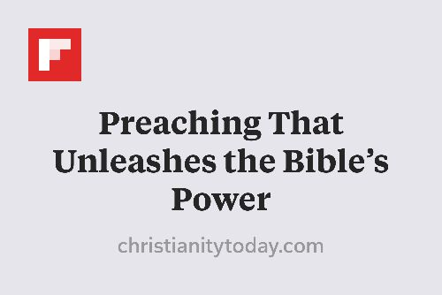 Preaching That Unleashes the Bible's Power http://flip.it/sbWOf