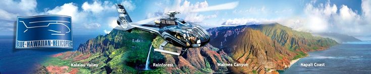 Best Helicopter tour company on Kauai - $215 per person for 55 minutes Blue Hawaiian Helicopters - Kauai