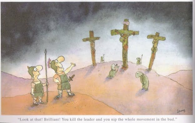 Good Friday, Jesus, and the Crucifixion by Michael Leunig | Christian Funny Pictures - A time to laugh