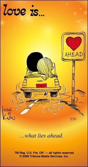 Love is what lies ahead.