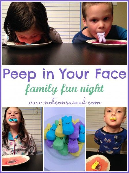 Peep in the face...super silly and sticky games for your next family fun night.
