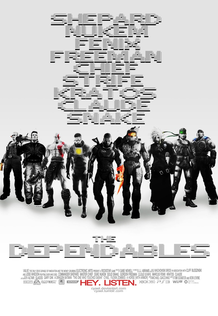 What if all your favorite video game lead heroes starred in an action movie? You'd probably get this. | The Dependables by ~Cyael on deviantART (Shepherd, Master Chief, Duke Nukem, Solid Snake, Gordon Freeman, Cloud Strife, Marcus Fenix, Kratos, Claude)
