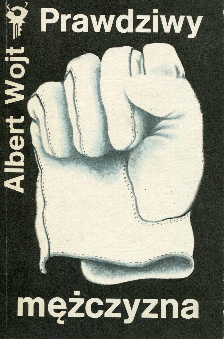 """""""Prawdziwy mężczyzna"""" Albert Wojt  Cover by Wiesław Rosocha Book series Klub Srebrnego Klucza Published by Wydawnictwo Iskry 1988"""