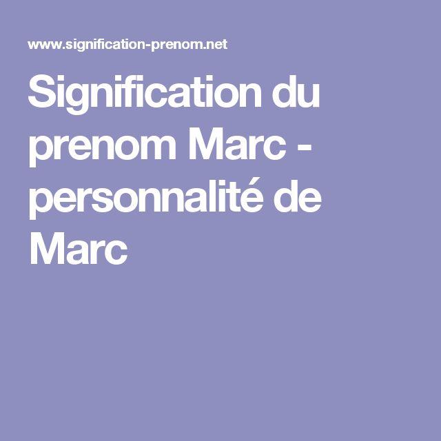 Signification du prenom Marc - personnalité de Marc