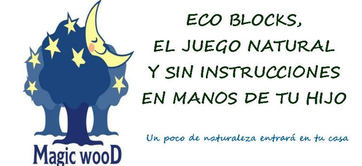 En el blog, los eco bloques, juguetes que proceden de la naturaleza #ecobloques #magicwood #waldorf #juegolibre #juegonoestructurado