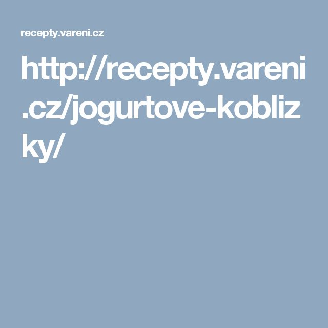 http://recepty.vareni.cz/jogurtove-koblizky/