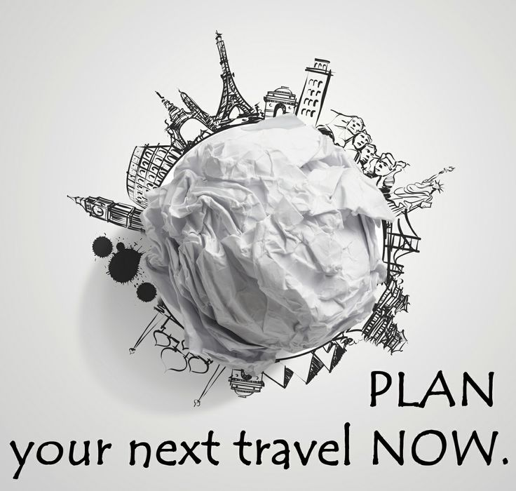 Plan your next travel NOW.
