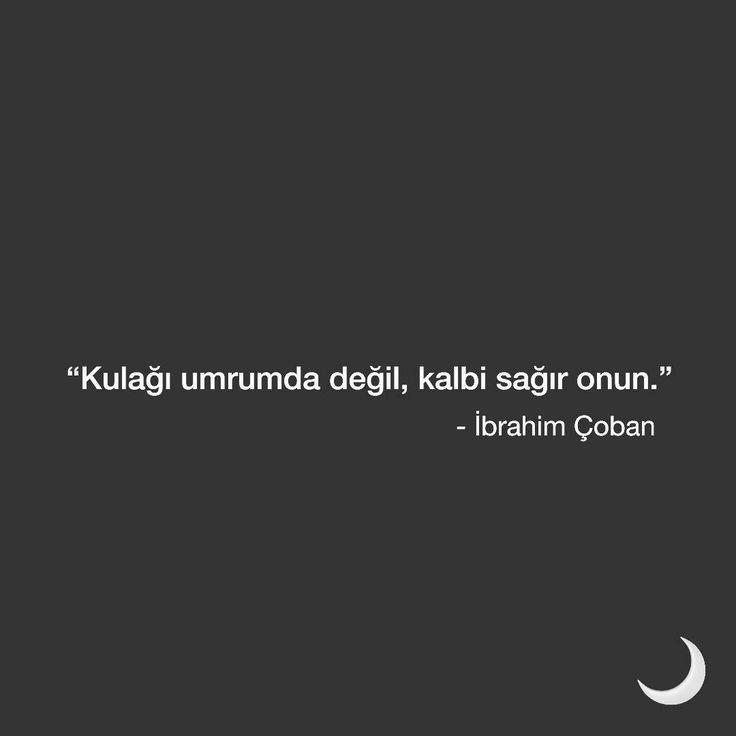 Kulağı umrumda değil, kalbi sağır onun. - İbrahim Çoban (Kaynak: Instagram - ibrahimcoban68 - https://www.instagram.com/p/Bb95307nKnT/) #sözler #anlamlısözler #güzelsözler #manalısözler #özlüsözler...