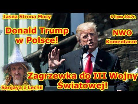 ❗ Donald Trump w Polsce❗ Zagrzewka do III Wojny Światowej❗ NWO❗ Komentarze do przemówienia - YouTube
