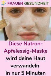 Diese Natron-Apfelessig-Maske wird deine Haut verwandeln in nur 5 Minuten - New ... -  - #deine #Diese #Haut #Minuten #NatronApfelessigMaske #Nur #verwandeln #wird