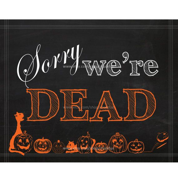 Sorry We Re Dead Halloween Closed Sign Coffeehouse
