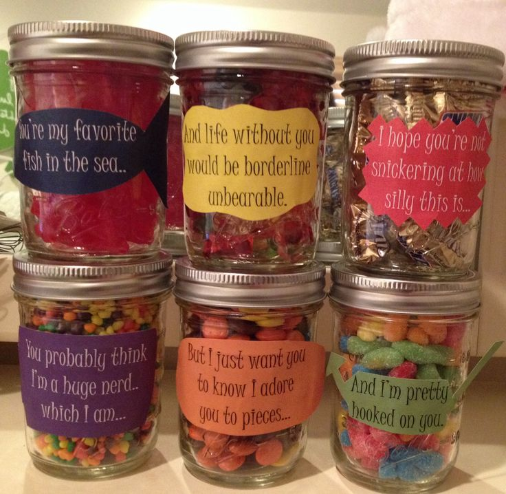 "Birthday message for boyfriend! Mason jars filled with different candy, each corresponding with the note on the jar. ""You're my favorite…"