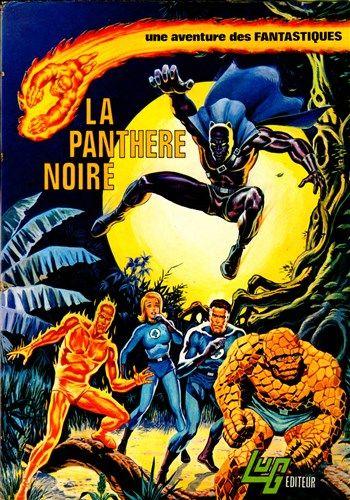 Une aventure des Fantastiques La Panthère Noire est un album de bande dessinée ou comics, édité par les éditions LUG - Comics-France.com