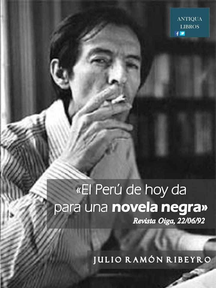 """""""El Perú de hoy da para una novela negra"""", Julio Ramón Ribeyro, Revista Oiga, 22 de junio 1992"""