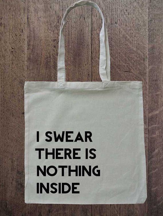 Tote Bag, Shopping bag with print, I Swear There Is Nothing Inside, Funny tote bag, Shopping bag, Market Bag, Quote bag,
