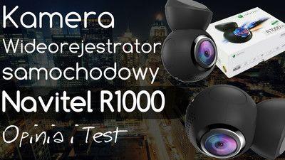 Navitel R1000 Wideorejestrator (Kamera samochodowa) – Opinia i Test