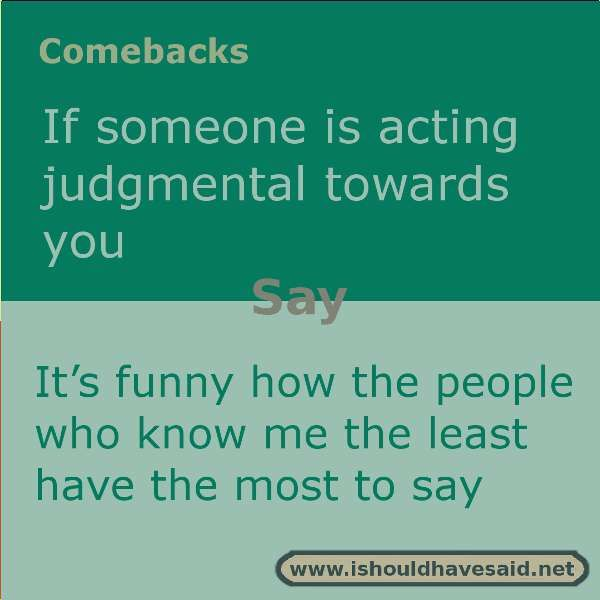 238 Best Images About Comebacks On Pinterest Say You