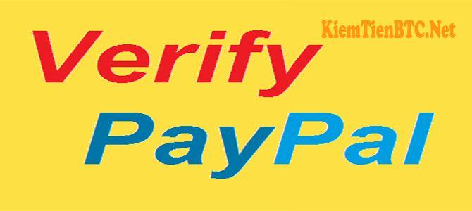 Hướng dẫn verify tài khoản PayPal mới nhất - KiemTienBTC.NET - MMO - HYIP BTC