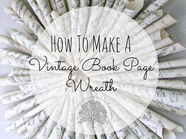 How to make your own vintage book page wreath #diy