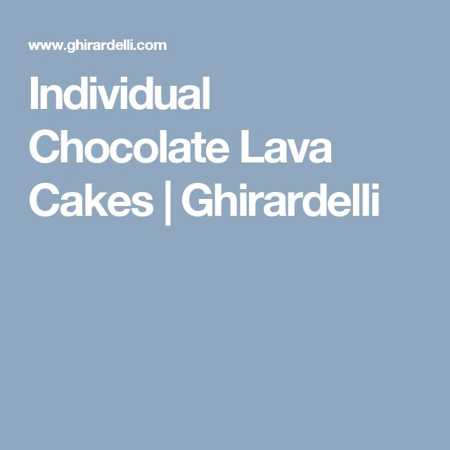 Individual Chocolate Lava Cakes | Ghirardelli | Ice cream ...