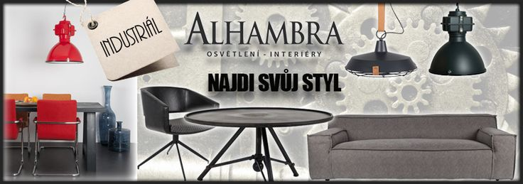 Industriální styl - Alhambra | Design studio Praha