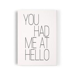 You had me at hello, Mellow design