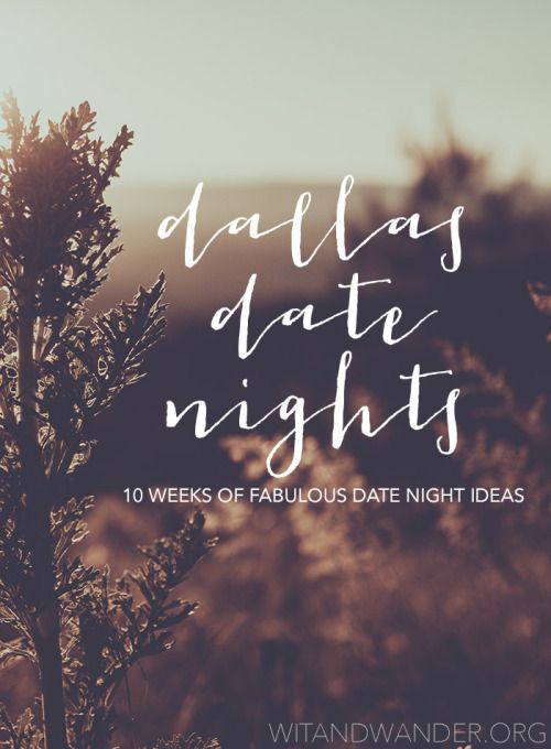 Introducing Dallas Date Nights!   This is a complete guide to over 50 great date night spots in the DFW area broken down into categories like outdoor adventures, sweet treats, sporting events, geek out, and more!
