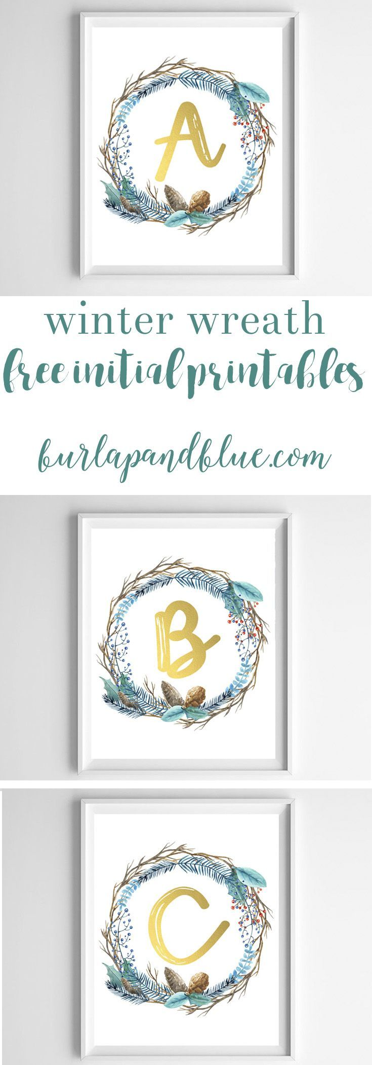 Free Printables | Initial Printable Art | Winter Wreath | Home Decor | Wall Art Ideas | DIY Crafts | Teal Blue | Rustic | Farmhouse | Fixer Upper Style