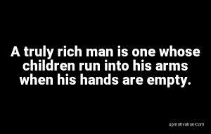 A truly rich man is one whose image