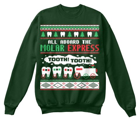 All Aboard the Molar Express! Tooth! Tooth! dental, dentist, assistant, hygienist, tech, technician, funny, christmas, holiday, ugly, shirt, sweater, humor