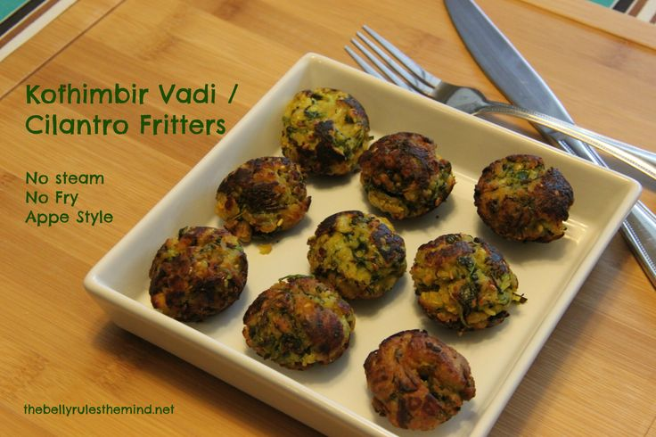 No Fry Kothimbir Vadi / Cilantro Fritters made in Appe Pan – The Belly Rules The Mind