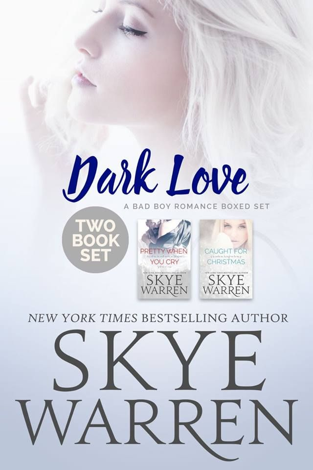 Mythical Books: If he catches me... Dark Love Boxed Set by Skye Warren
