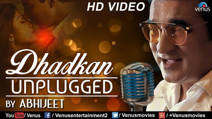 awesome Dhadkan - Unplugged | Abhijeet Bhattacharya | Nadeem - Shravan | Latest Hindi Songs 2017
