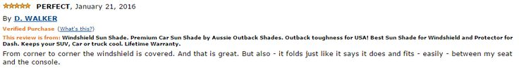 Perfect reviews keep coming for Outback Shades! http://www.amazon.com/review/R3HNJH847079PZ/ref=cm_cr_rdp_perm?ie=UTF8&ASIN=B0118V3UTM