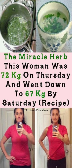 The Miracle Herb: This Woman Was 72 Kg On Thursday, And Went Down To 67 Kg By Saturday (Recipe) -