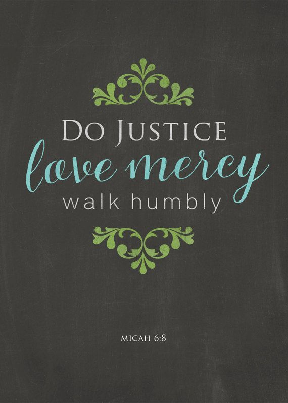 Image result for do justice love mercy walk humbly