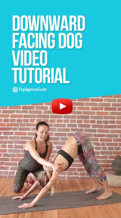 Downward Facing Dog - Yoga Pose Tutorial (Video)
