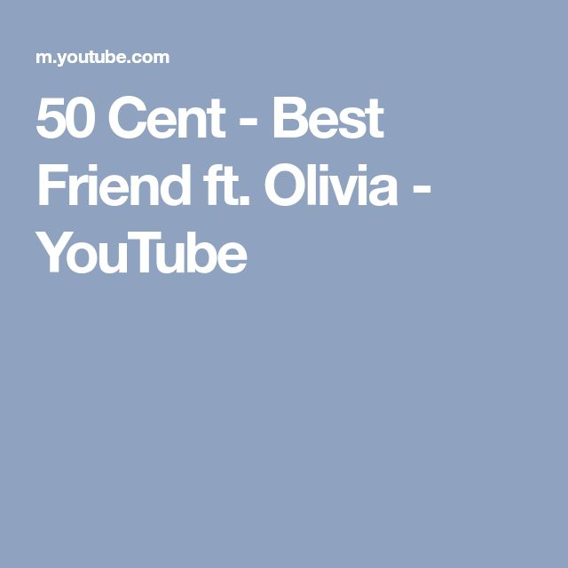50 Cent - Best Friend ft. Olivia - YouTube